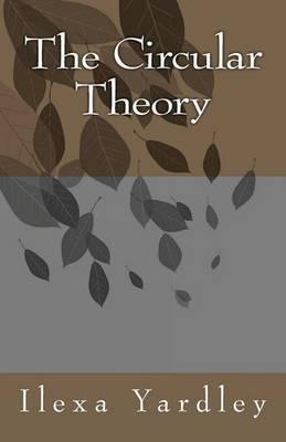 The Circular Theory