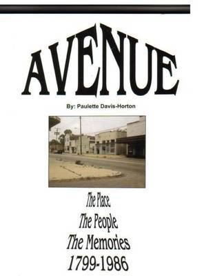 Avenue...the Davis Avenue Story