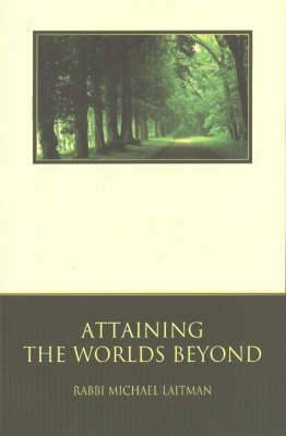 Attaining the World's Beyond: A Guide to Spiritual Discovery