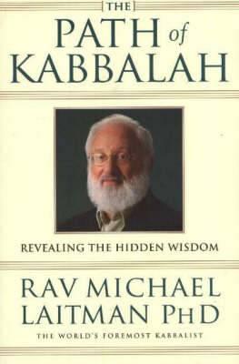 Path of Kabbalah: Revealing the Hidden Wisdom