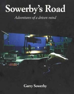 Sowerby's Road: Adventures of a Driven Mind
