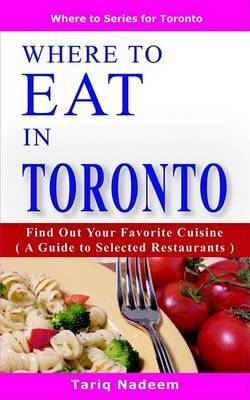 Where to Eat in Toronto