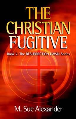 The Christian Fugitive