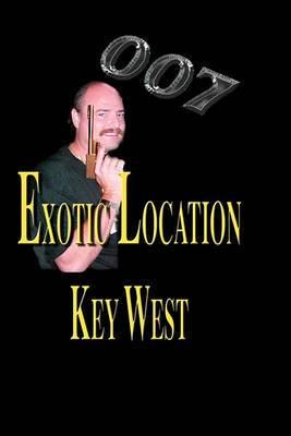 007 Exotic Location; Key West