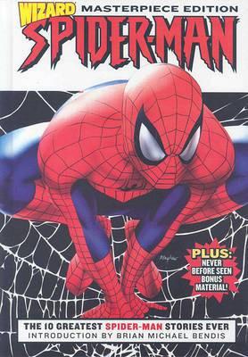 Wizard Spider-Man: v. 1: Masterpiece Edition