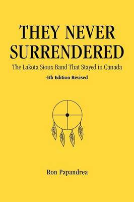 They Never Surrendered, the Lakota Sioux Band That Stayed in Canada