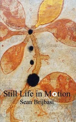 Still Life in Motion