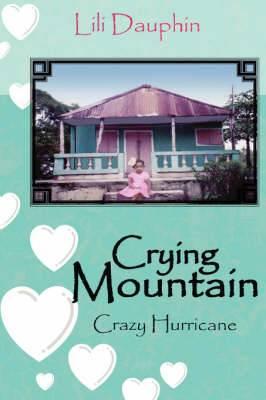 Crying Mountain - Crazy Hurricane