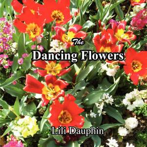 The Dancing Flowers