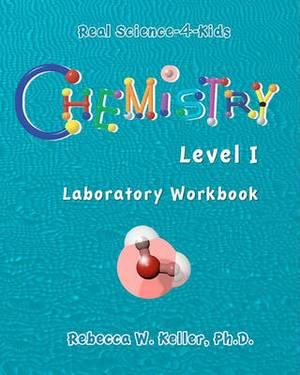 Chemistry Level I Laboratory Workbook
