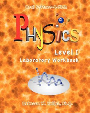 Physics Level I Laboratory Workbook
