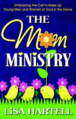 The Mom Ministry