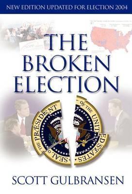 The Broken Election
