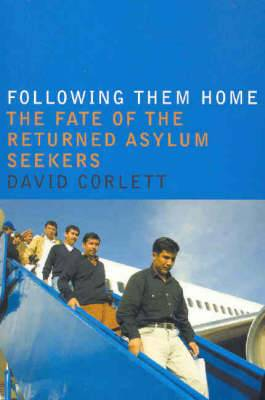 Following Them Home: The Fate of the Returned Asylum Seekers