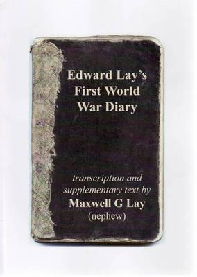 Edward Lay's First World War Diary