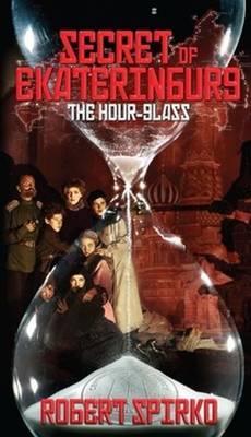 Secret of Ekaterinburg: The Hour Glass