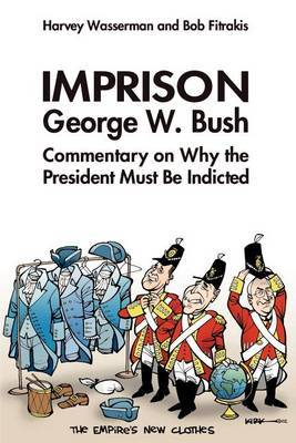 Imprison George Bush