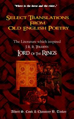 Select Translations from Old English Poetry