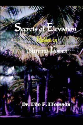 Secrets of Elevation Hidden in Stirring Poems