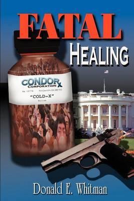 Fatal Healing