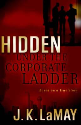 Hidden Under the Corporate Ladder