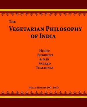 The Vegetarian Philosophy of India