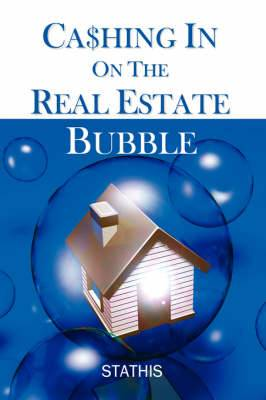 Cashing in on the Real Estate Bubble