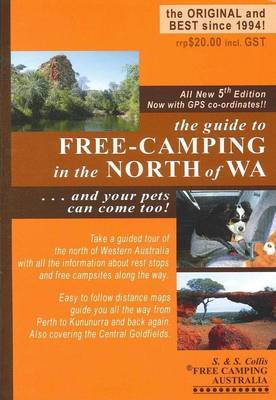 Guide to Free-camping in the North of WA: And Your Pets Can Come Too!