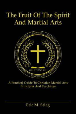 The Fruit of the Spirit and Martial Arts