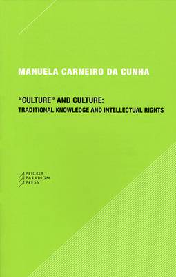 Culture  and Culture: Traditional Knowledge and Intellectual Rights