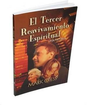 El Tercer Reavivamiento Espiritual: Una Novela
