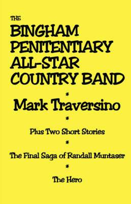 The Bingham Penitentiary All-Star Country Band