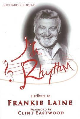 Mr Rhythm: A Tribute to Frankie Laine