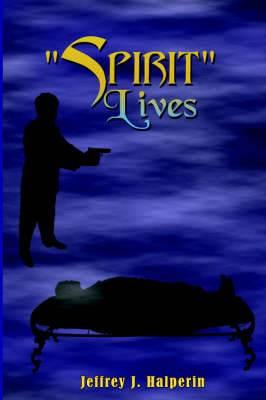Spirit Lives