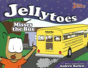 Jellytoes Misses the Bus