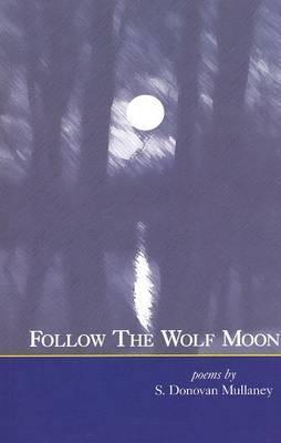 Follow the Wolf Moon
