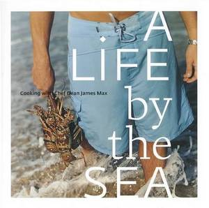A Life by the Sea: Modern American Seafood