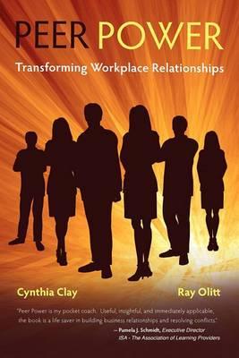 Peer Power: Transforming Workplace Relationships