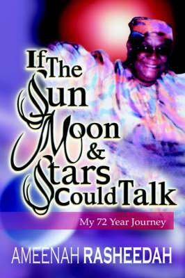 If the Sun, Moon and Stars Could Talk