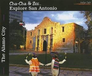 Cha-Cha & Zee Explore San Antonio