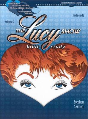 The Lucy Show Bible Study