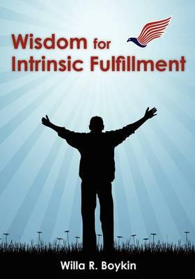 Wisdom for Intrinsic Fulfillment