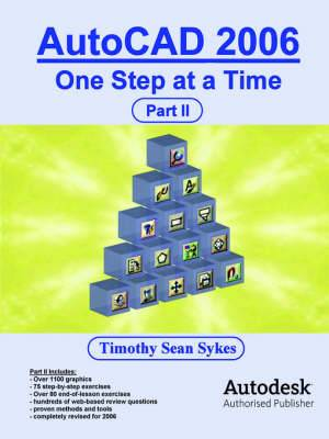 AutoCAD 2006: One Step at a Time - Part II