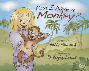 Can I Have a Monkey?