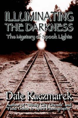 Illuminating the Darkness: The Mystery of Spooklights