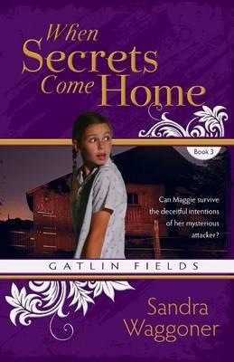 When Secrets Come Home