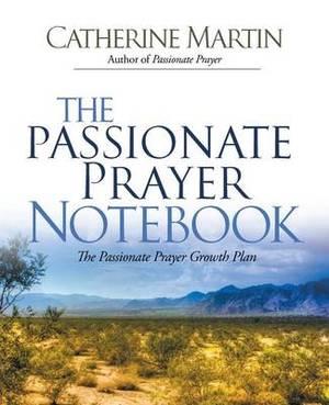 The Passionate Prayer Notebook