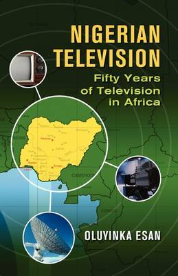 Nigerian Television Fifty Years of Television in Africa