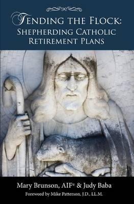 Tending the Flock: Shepherding Catholic Retirement Plans