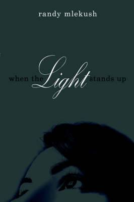 When The Light Stands Up